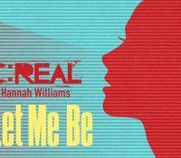Οι C:Real συνεργάζονται με τη Hannah Williams και ..«Let Me Be»